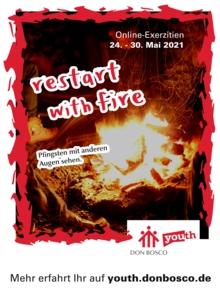 restart with fire